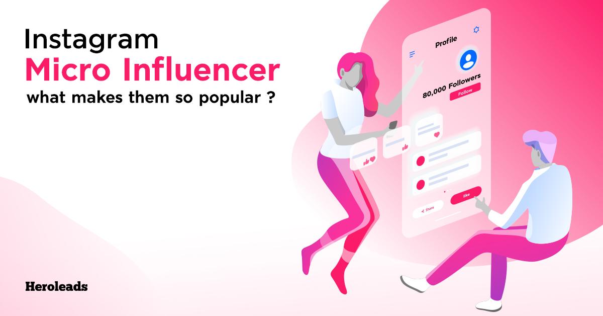 Heroleads_Instagram Micro Influencer Trends